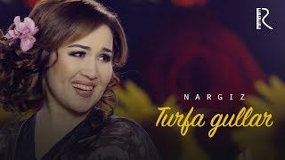 Nargiz - Turfa gullar (Official music video)