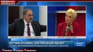 BTP İBB Adayı Selim Kotil, Projelerini Ulusal Kanal'da Anlattı