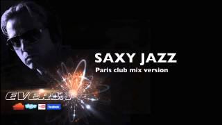 EVERS.T - Saxy jazz - Paris club mix