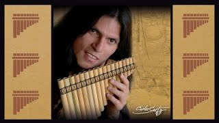 Pan Flute Music - Carlos Carty -  Relaxing Music
