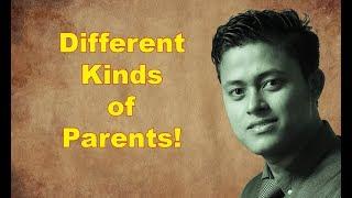 Different Kinds Of Parents? - Birkarnelzelzit Thiyam