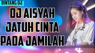 Dj Aisyah Jatuh Cinta Pada Jamilah Viral....!!!