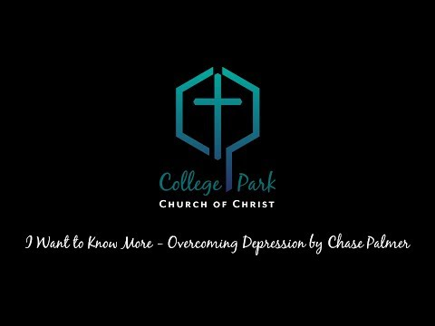 I Want to Know More - Overcoming Depression by Chase Palmer