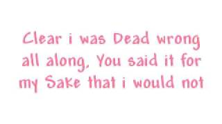 Dead Wrong-The Fray(Lyrics)