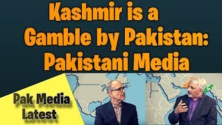 Kashmir is a gamble by Pakistan: Pak Media Latest