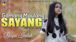 Download lagu Puspa Indah Gamang Maulang Sayang Mp3