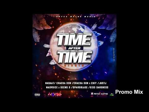 Time After Time Riddim Mix (Full  Jan 2019) Feat. Hagaat  Mad Voice  Cracka Don  Chiy  SparoBlaxx
