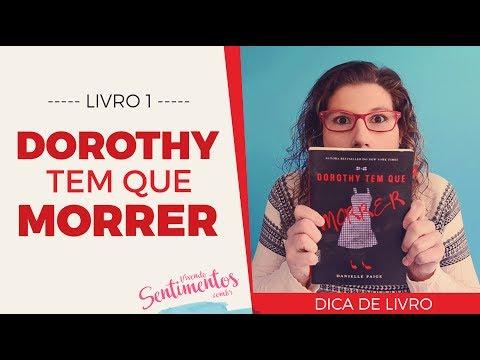 Dorothy tem que Morrer - Livro 1 | Dica de Livro