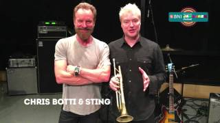 Greetings from Chris Botti & Sting