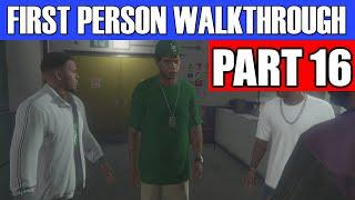 GTA 5 First Person Gameplay Walkthrough Part 16 - IT'S A SETUP! | GTA 5 First Person