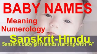 Girl Baby Names Starting With 'A' in Sanskrit, Most Beautiful, Unique, Uncommon, Hindu Baby Names