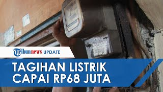Viral Tagihan Listrik Rp68 Juta, Ombudsman Sebut PLN Harus Transparan & Lakukan Evaluasi