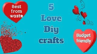 5 Diy Paper Crafts For Valentines Day | Awesome Homemade Gift | Easy Love Craft On Budget