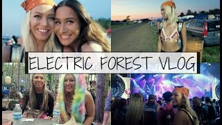 ELECTRIC FOREST VLOG 2018