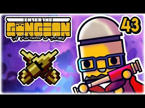 Sunk Cost Fallacy | Part 43 | Let's Play: Enter the Gungeon: Farewell to Arms | PC Gameplay