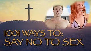 1001 Ways To: Say No To Sex