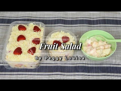 FRUIT SALAD - BY PEGGY LOUISA