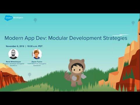 Modern App Dev: Modular Development Strategies