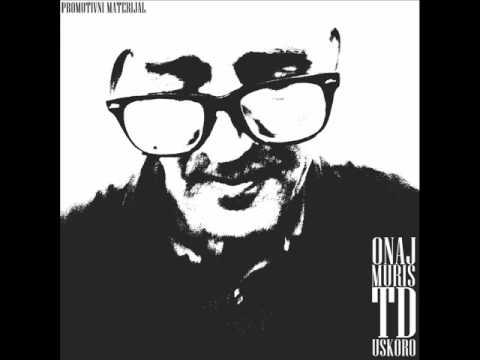 Onaj Muris - TD Uskoro (Skaj da Waidah Mix)