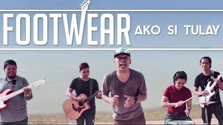 Footwear - Ako Si Tulay [Official Music Video]