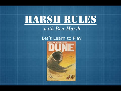 Harsh Rules - Learn How To Play Dune by Avalon Hill