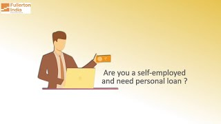 Personal Loan for Self Employed from Fullerton India