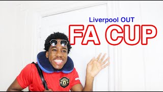 Liverpool Get KICKED OUT The FA Cup