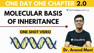 Molecular Basis of Inheritance | One Day One Chapter | NEET Biology | NEET 2020 | Dr. Anand Mani