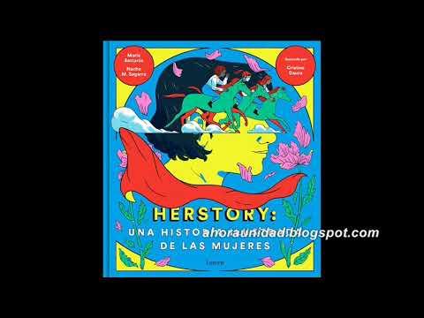 'Herstory. Una historia ilutrada de las mujeres' (Nacho M. Segarra, María Bastarós, Cristina Daura)