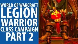 World of Warcraft: Legion | Warrior class campaign part 2