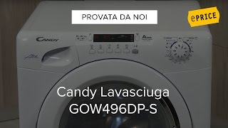 Video Recensione Lavasciuga Candy GOW496DP S