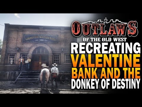 The Donkey Of Destiny & Valentine Bank! Outlaws Of The Old West Rebuilding Valentine