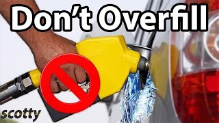 Why Not to Overfill (Top Up) Your Car's Gas Tank