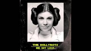 The Dollyrots - Be My Leia (Electric)