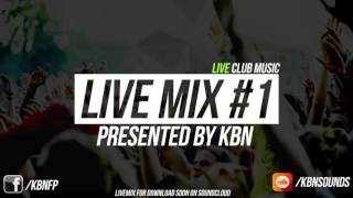 Live Mix #1 - Presented by KBN (Muzyka Na Żywo)