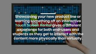 Why Interactive Touch Screen Rental Important in Dubai?