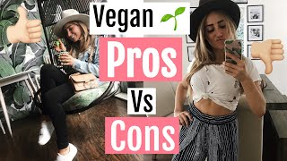 Vegan PROS + CONS// What I like and DON'T like about a plant based diet
