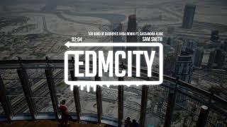 Sam Smith - Too Good At Goodbyes (Viga Remix Ft. Cassandra Jean)