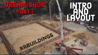 Building the dream: Intro and layout