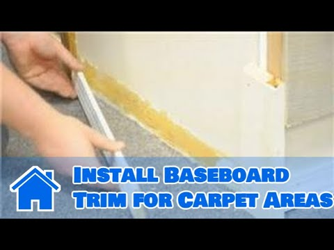 Trim & Molding : How to Install Baseboard Trim for Carpet Areas