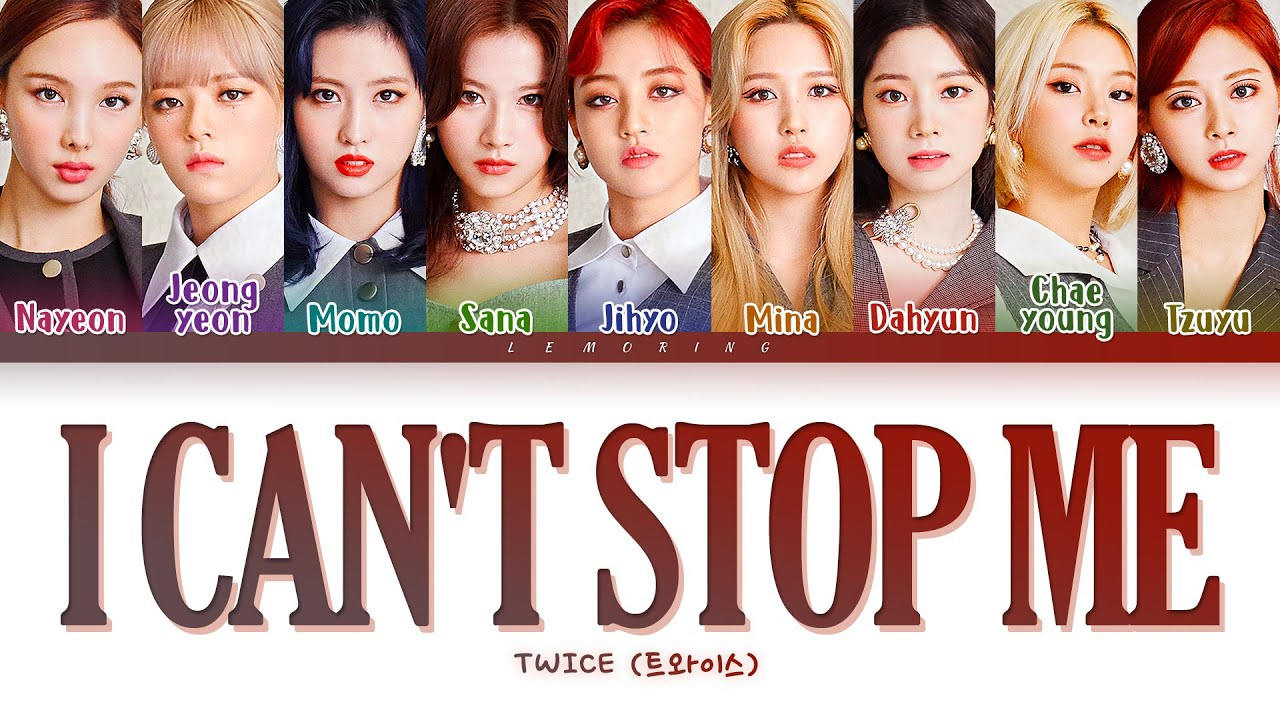 DOWNLOAD TWICE I CAN'T STOP ME Lyrics 트와이스 I CAN'T STOP ME ...