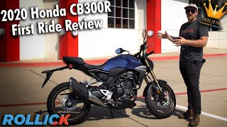 2020 Honda CB300R First Ride Review [BUY THIS MOTORCYCLE]