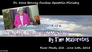 (Part 4 of 6) The k.j.v. holds commentary by the masoretes