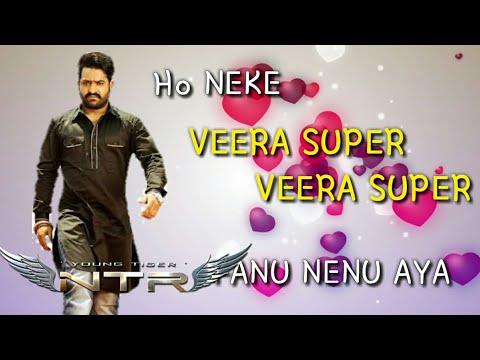 Veera super Vera super fan song in NTR version || young tiger video song || Aravindha Sametha Veera