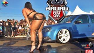 Bauru Fest Car + Lava Sexy (Garota TãoTão)  30/08/15  WKvideos