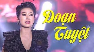 Đoạn Tuyệt - Hoa Hậu Kim Thoa | Chết Lặng Khi Nghe Ca Khúc Bolero Này