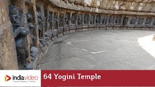 The 64 Yogini Temple Where the Goddesses Fly Out