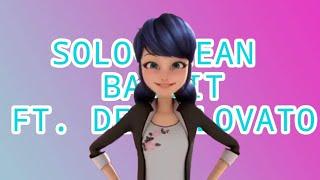 Miraculous MV ~solo ~Clean Bandit ft. Demi Lovato