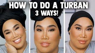 How I Tie my Turban   PatrickStarrr