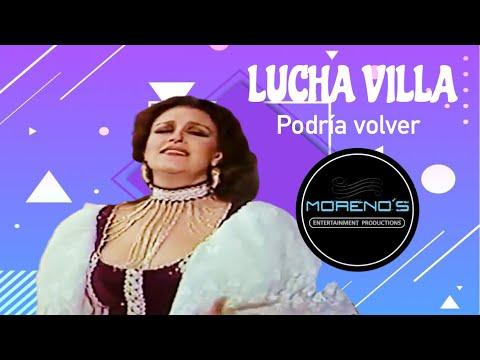 Podria Volver - Lucha Villa (Video)
